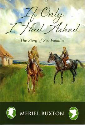 If Only I Had Asked: The Story of Six Families
