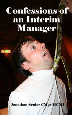 Confessions of an Interim Manager