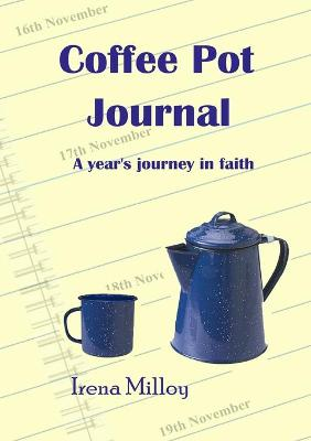 Coffee Pot Journal: A Year's Journey in Faith