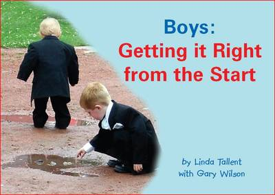 Boys: Getting it Right from the Start