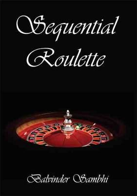 Sequential Roulette