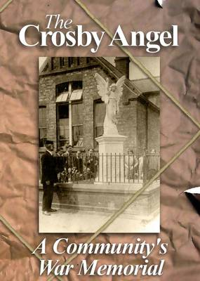 The Crosby Angel: A Community's War Memorial
