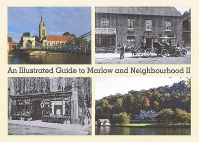 An Illustrated Guide to Marlow and Neighbourhood: Bk. 2