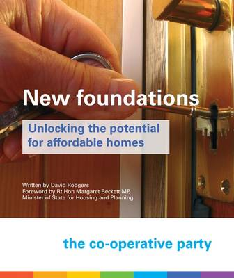 New Foundations: Unlocking the Potential for Affordable Homes