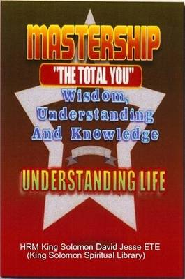 Mastership and the Understanding of Life