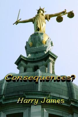 Consequences?