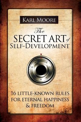 The Secret Art of Self-Development