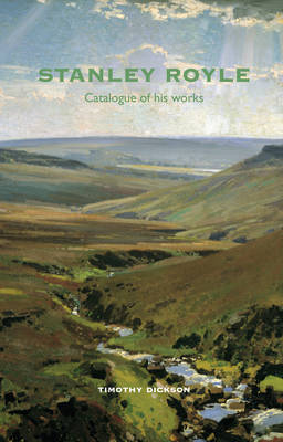 Stanley Royle: Catalogue of His Works