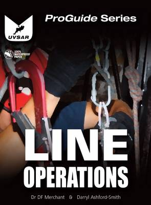 Line Operations: Line and Rope Rescue Operations