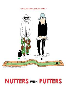 Nutters with Putters