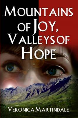 Mountains of Joy, Valleys of Hope