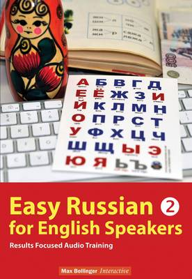 Easy Russian for English speakers - Vol. 2
