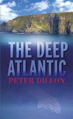 The Deep Atlantic: A Story of the Western Seaboard