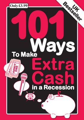 101 Ways to Make an Extra Cash in a Recession