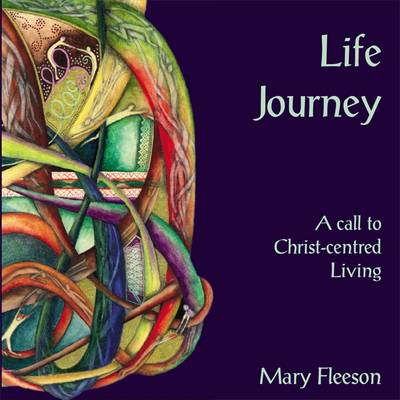 Life Journey: A Call to Christ-Centred Living