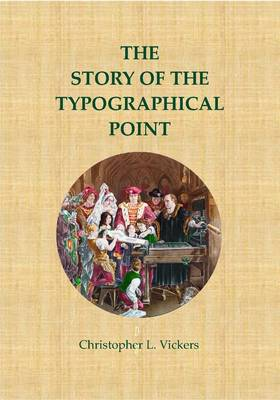The Story of the Typographical Point