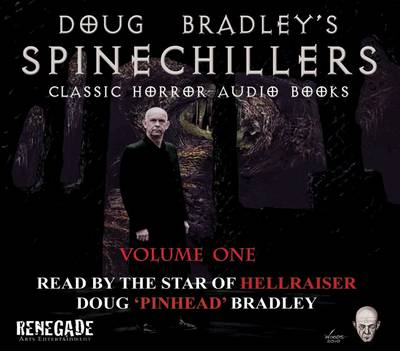 Doug Bradley's Spine Chillers: Classic Horror Short Stories