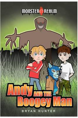 Monster Realm: Andy and the Boogey Man