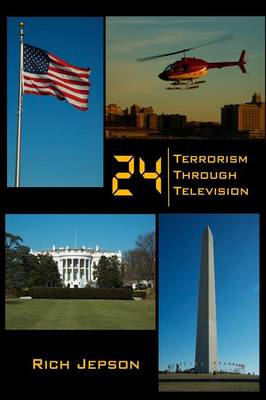 24 - Terrorism Through Television