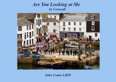 Are You Looking at Me?: People Watching in Cornwall
