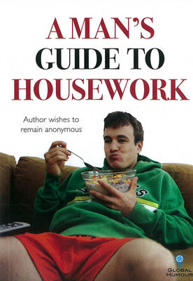 A Man's Guide to Housework