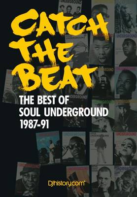 Catch the Beat: The Best of Soul Underground 1987-90