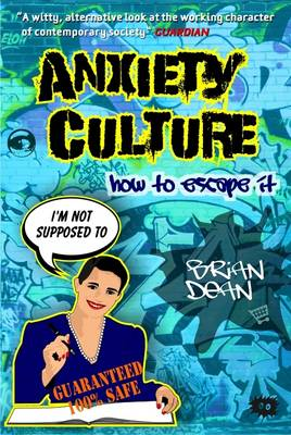 Anxiety Culture: How to Escape it