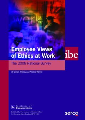 Employee Views of Ethics at Work: The 2008 National Survey