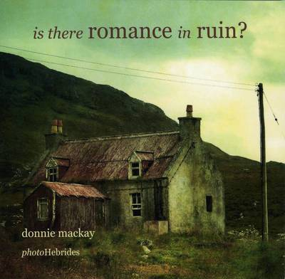 Is there Romance in Ruin?