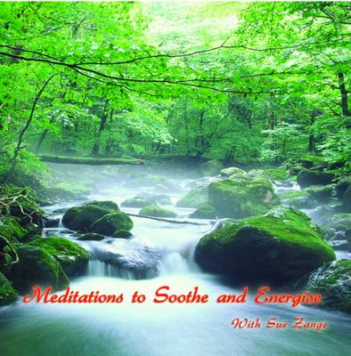 Meditations to Soothe and Energise