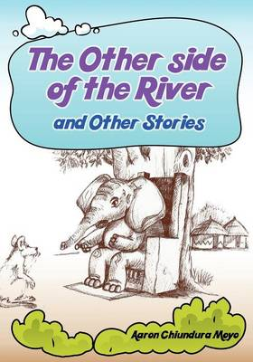 The Other Side of the River and Other Stories