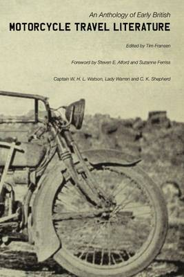 An Anthology of Early British Motorcycle Travel Literature