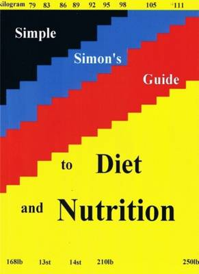 Simple Simon's Guide to Diet and Nutrition