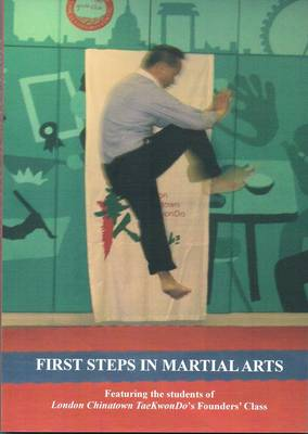 First Steps in Martial Arts