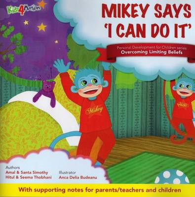 Mikey Says I Can Do it: Theme - Overcoming Limiting Beliefs
