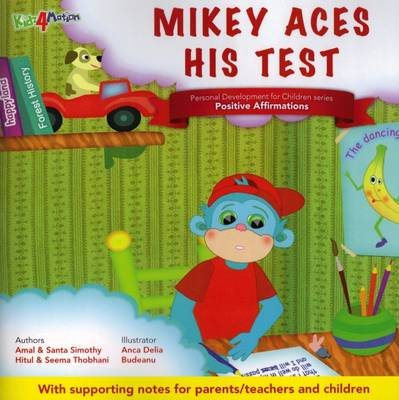 Mikey Aces His Test: Theme - Positive Affirmations