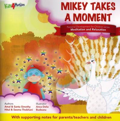 Mikey Takes a Moment: Theme - Meditation and Relaxation