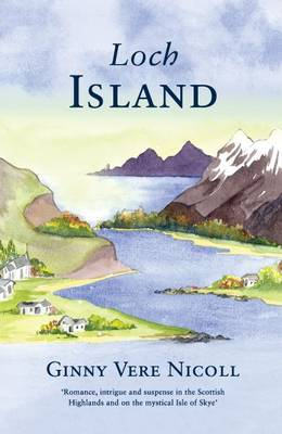 Loch Island: I Shall Dance at Your Wedding