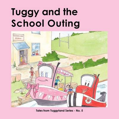 Tuggy and the School Outing