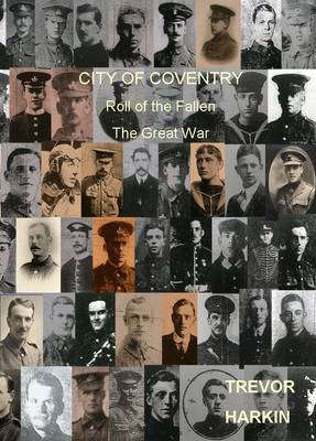 City of Coventry: Roll of the Fallen, the Great War