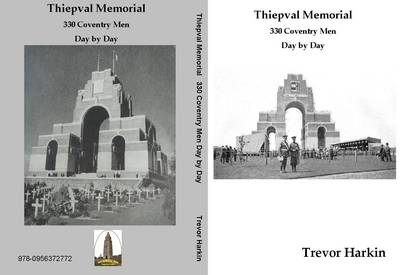 Thiepval Memorial 330 Coventry Men Day by Day