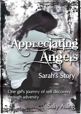 Appreciating Angels: Sarah's Story