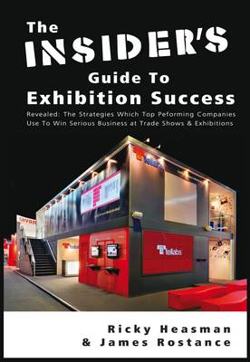 The Insiders Guide to Exhibition Success