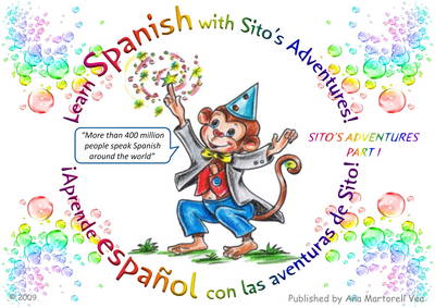 Learn Spanish with Sito's Adventures!: Aprende Espanol Con Las Aventuras De Sito!