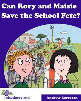 Can Rory and Maisie Save the School Fete?