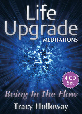 Life Upgrade Meditations - Being in the Flow