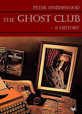The Ghost Club - A History