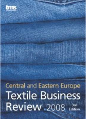 Central and Eastern Europe Textile Business Review