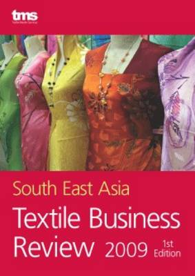 South East Asia Textile Business Review