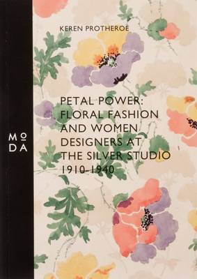 Petal Power: Floral Fashion and Women Designers at the Silver Studio
